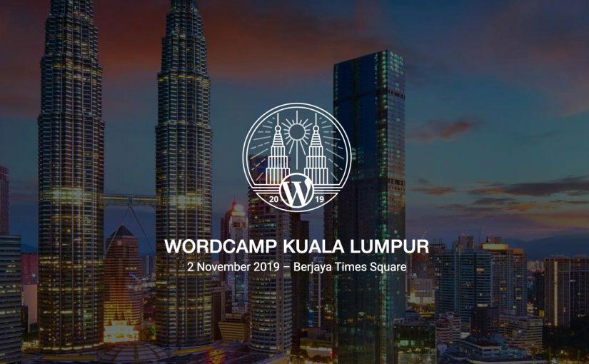 WordCamp Kuala Lumpur (WCKL) 2019